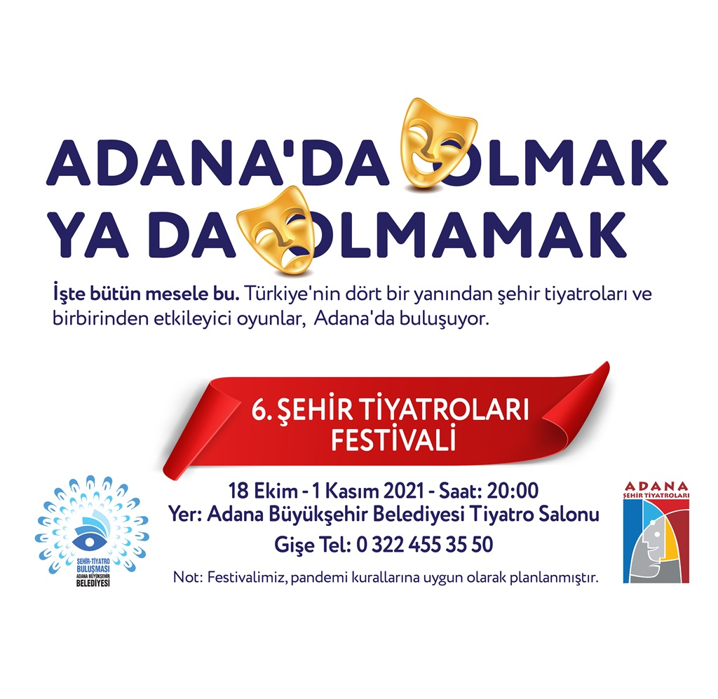 Adana'da olmak ya da olmamak
